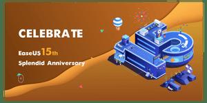 Компанията EaseUS празнува своята 15-годишнина