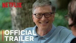 Трейлър на документалния филм на Netflix за Бил Гейтс показва най-големия му страх