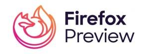 Firefox Preview 3.0: Подобрена защита от проследяване и интересни промени